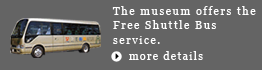 The museum offers the Free Shuttle Bus service. See this page for more details.
